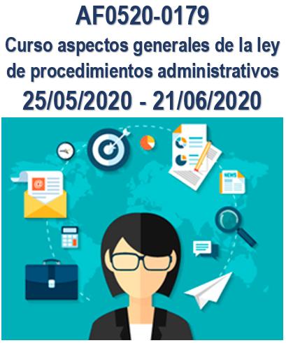 AF0520-0179 Curso aspectos generales de la ley de procedimientos administrativos