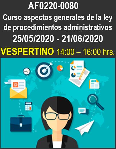 AF0220-0080 Curso aspectos generales de la ley de procedimientos administrativos