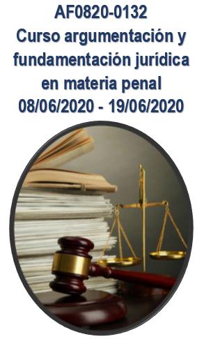 AF0820-0132 Curso argumentación y fundamentación jurídica en materia penal