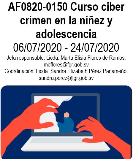 AF0820-0150 Curso ciber crimen en la niñez y adolescencia